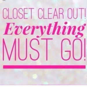 Closet clear out! Everything must go!